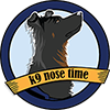 K9 Nose Time